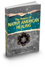 Thumbnail *NEW!* Native American Healing Ebook