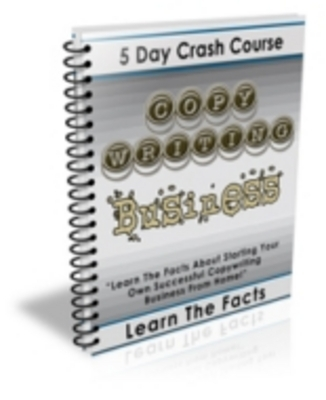 Product picture *NEW* Copy Writing Business - 5 Day Crash Course