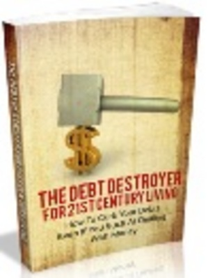 Product picture *NEW!* The Debt Destroyer ebook