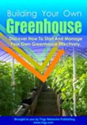 Product picture *NEW!* Building Your Own Greenhouse