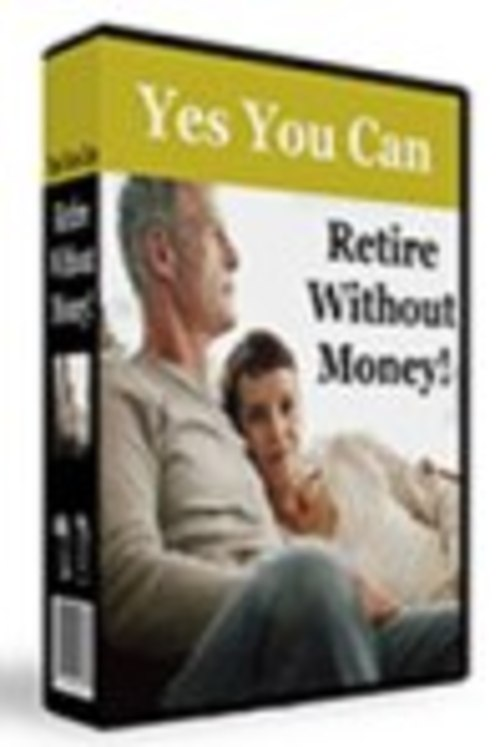 Product picture ***NEW***  Yes You Can Retire Without Money